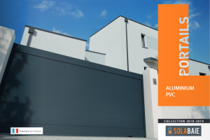 Couverture du catalogue des portails aluminium et PVC Solabaie, collection 2018-2019